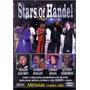 Dvd Stars Of Handel - Messias ( Dublim 2000 ) - Novo***