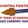 Contra Ponto Para Torno De Madeira