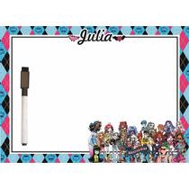 Lousa Personalizada Monster High
