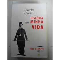 Livro Charles Chaplin Historia Da Minha Vida