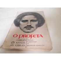 Livro O Profeta Gibran Khalil Gibran