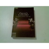 Livro Paulo Coelho , O Vencedor Esta So 2008