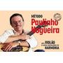 Método Paulinho Nogueira Nova Edição Para Violão E Outros