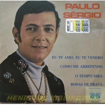 Paulo Sergio Compacto 7 Eu Te Amo, Eu Te Venero
