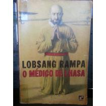 Livro: Rampa, Lobsang - O Médico De Lhasa - Frete Grátis