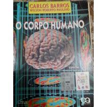 Livro O Corpo Humano Com Mini Atlas