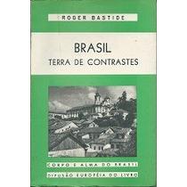 Livro-brasil -terra De Contraste- Roger Bastide- Frte Gratis