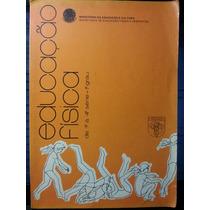 Livro: Educação, Min - Educação Física De 1ª A 4ª Série
