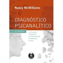 Livro - Diagnóstico Psicanalítico - Entendendo A Estrutura