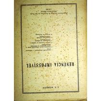 Livro Renúncia Impossível - J. F. Moreno