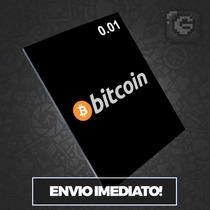Bitcoin 0.01 Btc - Faça Sua Cotação Aqui, Envio No Mesmo Dia