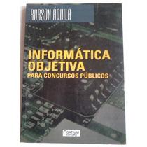 Robson Aquila Informatica Objetiva Para Concursos Publicos