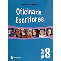 Livro Oficina De Escritores Volume 8 Ed. Ibep