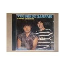 Cd - Teodoro E Sampaio: Amando Escondido 1995