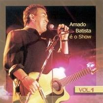 Cd Amado Batista - Show (e O) Vol.1