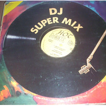 Disco Vinil Dj Super Mix