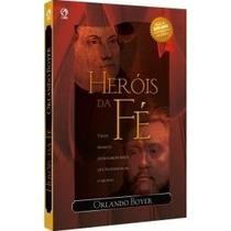Heróis Da Fé Livro Cpad + De 300.000 Livros Vendidos