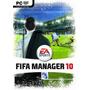 Game Pc Dvd - Jogo Fifa Manager 10 Ae Esportes - G0075