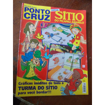 Ponto Cruz - Sítio Do Picapau Amarelo. Turma Do Sítio