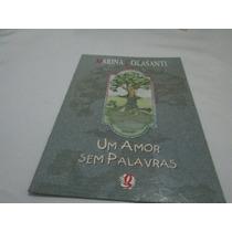 Livro Um Amor Sem Palavras Marina Colasanti