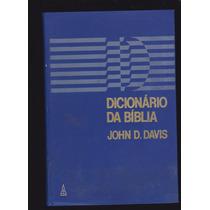 Livro: Dicionário Da Bíblia - John D. Davis