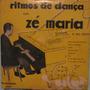 Zé Maria & Piano - Rítmos De Dança - 1º Lp - 10 Polegadas