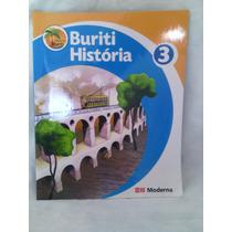 Livro Do Aluno Projeto Buriti História 3 Editora Moderna