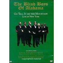 Dvd The Blind Boys Of Alabama - Go Tell It On The Mountain