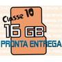 Micro Sd 16g Cartão Sdhc Class 10 Card 16giga 16 Giga