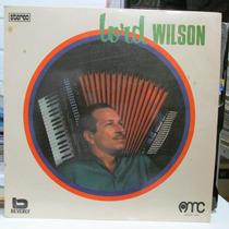 Lp Lord Wilson 1973 Sanfoneiro Sucessos Exx Estado