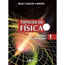 Tópicos De Física - Vol. 1 - Mecânica Inclui Hidrodinâmicasa