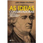 As Ideias Conservadoras João Pereira Coutinho Livro