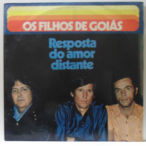 Lp Os Filhos De Goias - Resposta Do Amor Distante - 1974 -