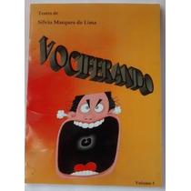 Vociferando Livro Para Teatro - Peças Teatrais Completas V3