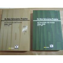 Os Mais Relevantes Projetos Conclusao Cursos Mba 2007/2008
