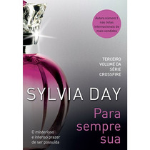 Livro Para Sempre Sua Sylvia Day Frete Grátis