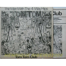 Tom Tom Club Compacto The Man With The 4 Way Hips