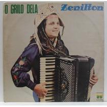 Lp Zenilton - O Grilo Dela - 1982 - Copacabana