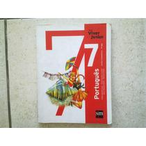 Livro Portugues Viver Juntos Editora Sm Setimo Ano Ensino Fu
