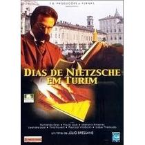 Dias De Nietzsche Em Turim - Raro - Original