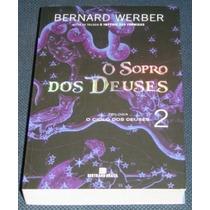 O Sopro Dos Deuses 2 Bernard Werber Livro Novo