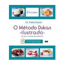 Método Dukan Ilustrado Dukan, Pierre Best Seller (edição Dig