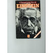 Livro O Pensamento Vivo De Einstein - Martin Claret Editores