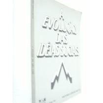 Livro A Evolução Das Ideias Sociais - Antonio Jordão Netto