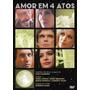 Dvd - Amor Em 4 Atos - Baseado Nas Obras De Chico Buarque
