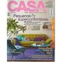 Revista Casa Claudia - Pequenos E Superconfortáveis