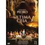Dvd Apóstolo Pedro E A Última Ceia (gospel/original)