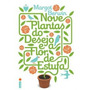 Nove Plantas Do Desejo E A Flor Da Estufa - Margot Berwin