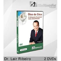 Óleo De Côco - Dvd Dr. Lair Ribeiro