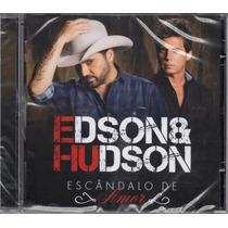 Edson & Hudson - Escandalo De Amor Cd Novo Lacrado 2015